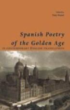 Spanish Poetry of the Golden Age, in Contemporary English Translations (2008,...