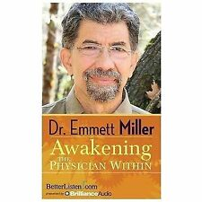 Awakening the Physician Within by Emmett Miller (2014, CD, Unabridged)