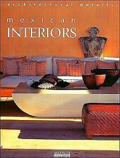 Mexican Interiors: Style and Personality (English and Spanish Edition), , New Bo