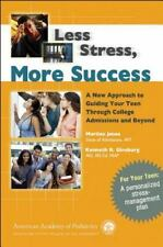 Less Stress, More Success: A New Approach to Guiding Your Teen Through College