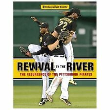 Revival by the River: The Resurgence of the Pittsburgh Pirates, Pittsburgh Post-