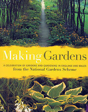 Making Gardens: A Celebration of Gardens and Gardening in England & Wales