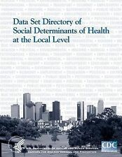 Data Set Directory of Social Determinants of Health at the Local Level by...