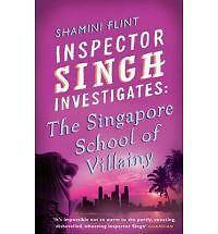 Good, Inspector Singh Investigates: The Singapore School Of Villainy: Number 3 i