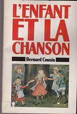 L ENFANT ET LA CHANSON   BERNARD COUSIN  1988