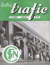 NOTRE TRAFIC n°29 juin 1947 depart d'une colonies de vacances