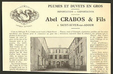 40 SAINT-SEVER-SUR L' ADOUR PLUMES ET DUVETS ABEL CRABOS PUBLI-REPORTAGE 1930