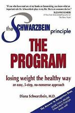 The Schwarzbein Principle The Program Diet Plan Weight Loss Management Fat Loss