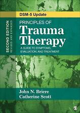Principles of Trauma Therapy : A Guide to Symptoms, Evaluation, and Treatment...