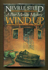 WIND-UP by Neville Steed - 1991 1st American Edition in DJ - Review Copy