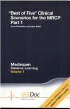 Best of Five Clinical Scenarios for the MRCP: Volume 1, Part 1: v. 1 (Medexam Di