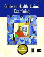 Guide to Health Claims Examining (2nd Edition)