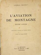 L'Aviation de Montagne - Etdue Alpine - Général Benoist - Capitaine Seive - 1934