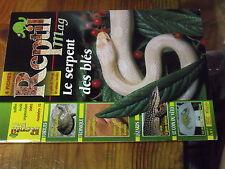 4µ? Revue Reptil Mag n°13 Terrarium desertique Elaphe guttata Varan ... epineuse