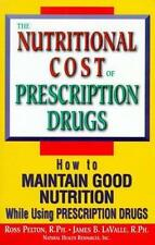 Nutritional Cost of Prescription Drugs by Ross Pelton