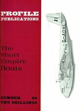 SHORT EMPIRE FLYING BOATS: PROFILE PUBS #84/ AUGMENTED NEW-PRINT FACSIMILE ED