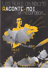 PROGRAMME COMPLET - LES NUITS DE NACRE TULLE 2014 - RACONTE-MOI UN ACCORDEON
