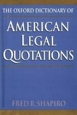 The Oxford Dictionary of American Legal Quotations-ExLibrary