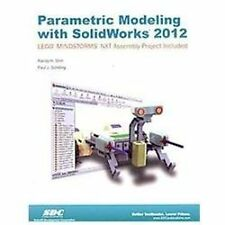 Parametric Modeling with SolidWorks 2012, Paul Schilling, Randy Shih, Good Book