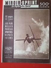 09/01/1956 miroir sprint n°500 LES PLUS BELLES PHOTOS SPORTIVES DEPUIS 10 ANS