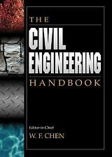 The Civil Engineering Handbook (New Directions in Civil Engineering) by