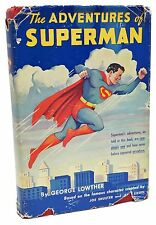 The Adventures of Superman First Edition George Lowther 1st Printing 1942 Rare
