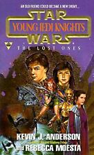 The Lost Ones (Star Wars: Young Jedi Knights, Book 3) Anderson, Kevin J. Mass M