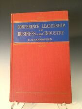 Conference Leadership in Business and Industry by E.S. Hannaford Hardcover, 1945