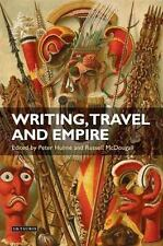 WRITING, TRAVEL AND EMPIRE NEW HARDCOVER BOOK