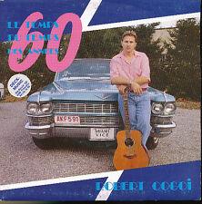 ROBERT COGOI 45 TOURS BELGIQUE LE TEMPS DES ANNEES 60