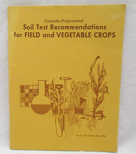 Vintage 1966 No. 5 Soil Fertility Series Test Recommendations Field & Veg. Crops