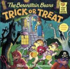 First Time Books: The Berenstain Bears Trick or Treat by Jan Berenstain and...