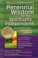 SkyLight Illuminations: Perennial Wisdom for the Spiritually Independent :...