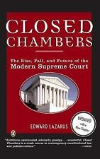 Closed Chambers: The Rise, Fall, and Future of the Modern Supreme Court, Edward