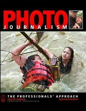 Photojournalism: The Professionals' Approach, Fourth Edition