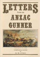 LETTERS FROM AN ANZAC GUNNER - K. M. LYALL  FIRST EDITION Australia   bp