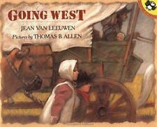 Going West (Picture Puffin Books) by Van Leeuwen, Jean; Allen, Thomas B.