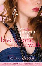 The Carlyles: Love the One You're with (Gossip Girl), , New Book