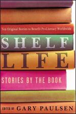 Shelf Life: Stories by the Book-ExLibrary