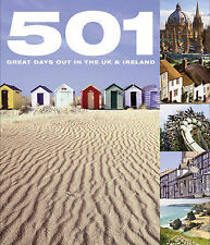 501 Great Days Out in the UK and Ireland David Brown, Arthur Findlay, Jackum Bro