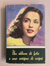 Un album di foto e uno scrigno di sogni di Lia Carini Ed. SAS