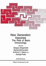 Nato Science Series A Ser.: New Generation Vaccines : The Role of Basic...