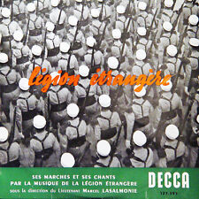 LEGION ETRANGERE Ses Marches Et Ses Chants FR Press Decca FS 123.593 25 Cm
