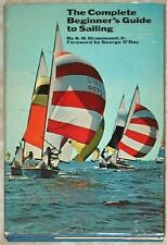 COMPLETE BEGINNER'S GUIDE TO SAILING ~ A.H. DRUMMOND, JR. ~ FOREWORD G. O'DAY HC