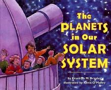 The Planets in Our Solar System: Stage 2 (Let's Read-And-Find-Out Scie-ExLibrary