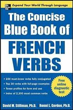 Big Book Ser.: The Concise Blue Book of French Verbs by Ronni Gordon and...