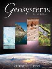Geosystems: An Introduction to Physical Geography (7th Edition) by Robert W. Ch