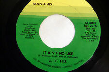 ZZ Hill: It Ain't No Use / Ha Ha (Laughing Song)  [VG++ Copy]