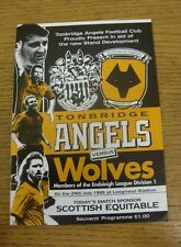 29/07/1995 Tonbridge Angles v Wolverhampton Wanderers [Friendly] .  We are pleas