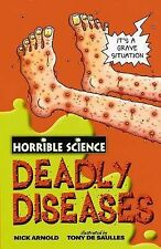 Deadly Diseases (Horrible Science), Nick Arnold, New Book